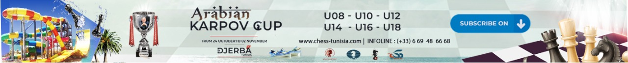 ARABIAN KARPOV CUP (1ST EDITION), 24 October 2020 - DJERBA, TUNISIA